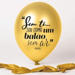 Balão Dourado Sem Ti... Sou Como Um Balão Sem Ar